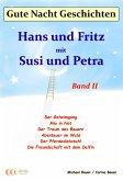 Gute-Nacht-Geschichten: Hans und Fritz mit Susi und Petra - Band II (eBook, ePUB)