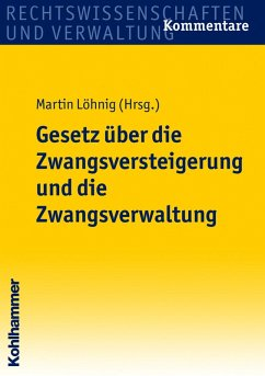 Gesetz über die Zwangsversteigerung und die Zwangsverwaltung (eBook, PDF)