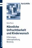 Männliche Unfruchtbarkeit und Kinderwunsch (eBook, PDF)