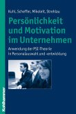 Persönlichkeit und Motivation im Unternehmen (eBook, PDF)