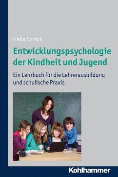 Entwicklungspsychologie der Kindheit und Jugend (eBook, PDF) - Schick, Hella