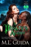 A Pirate's Agony (Legends of the Soaring Phoenix, #3) (eBook, ePUB)