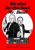 Sie sind durchschaut, Mr. Bond! (eBook, ePUB)