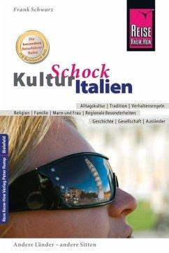 Reise Know-How KulturSchock Italien - Schwarz, Frank