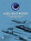 Jezreel Valley Mysteres: The Mystere Iva in Israeli Air Force Service, Squadron 109, 1956-1968