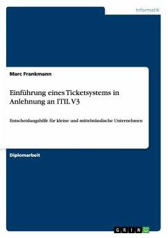 Einführung eines Ticketsystems in Anlehnung an ...