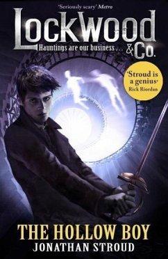 Lockwood & Co 03: The Hollow Boy - Stroud, Jonathan