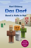 Kolle in Not / Das Dorf Bd.2