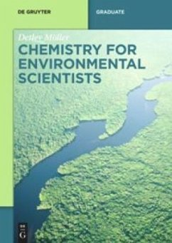 Chemistry for Environmental Scientists - Möller, Detlev