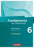 Fundamente der Mathematik 6. Schuljahr. Lösungen zum Schülerbuch Gymnasium Niedersachsen