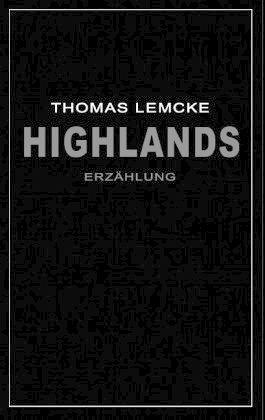 Highlands - Lemcke, Thomas