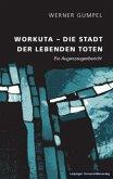 Workuta - Die Stadt der lebenden Toten