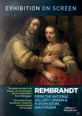 Exhibition on Screen: Rembrandt from the National Gallery and Rijksmuseum