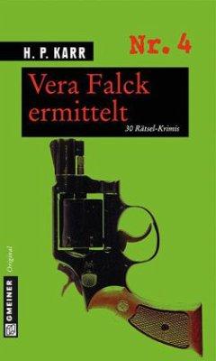 Vera Falck ermittelt (Mängelexemplar) - Karr, H. P.