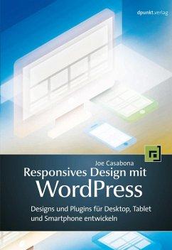 Responsives Design mit WordPress (eBook, ePUB) - Casabona, Joe