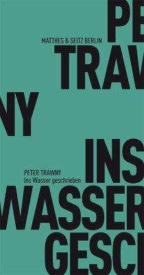 Ins Wasser geschrieben (eBook, ePUB) - Trawny, Peter