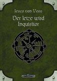 DSA 58: Der Letzte wird Inquisitor (eBook, ePUB)