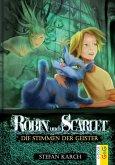 Die Stimmen der Geister / Robin und Scarlet Bd.2 (eBook, ePUB)
