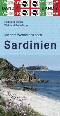 Mit dem Wohnmobil nach Sardinien (eBook, ePUB) - Schulz, Reinhard; Roth-Schulz, Waltraud
