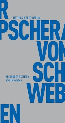 Vom Schweben (eBook, ePUB) - Pschera, Alexander