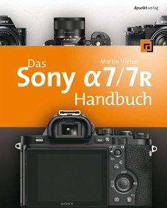 Das Sony Alpha 7/7R Handbuch (eBook, ePUB) - Vieten, Martin