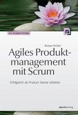 Agiles Produktmanagement mit Scrum (eBook, ePUB)