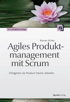 Agiles Produktmanagement mit Scrum (eBook, ePUB) - Pichler, Roman