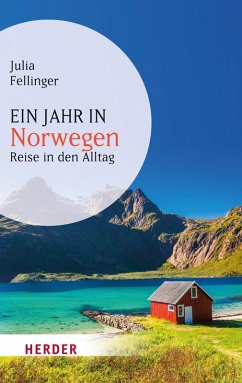 Ein Jahr in Norwegen (eBook, ePUB) - Fellinger, Julia