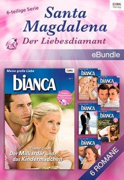 Santa Magdalena - der Liebesdiamant - 6teilige Serie (eBook, ePUB)