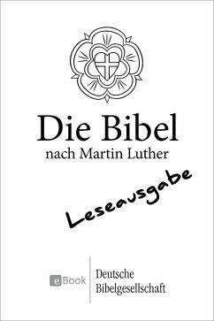 Die Bibel nach Martin Luther (1984) - Leseausgabe (eBook, ePUB)