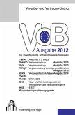 Vergabe- und Vertragsordnung (VOB) für innerdeutsche und europaweite Vergaben, Ausgabe 2012, Aktualisierte Fassung 2015