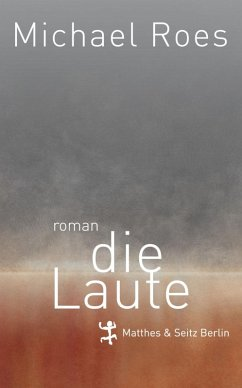 Die Laute (eBook, ePUB) - Roes, Michael