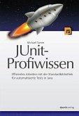 JUnit-Profiwissen (eBook, ePUB)