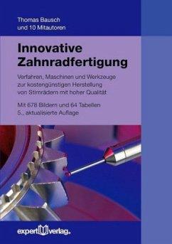 Innovative Zahnradfertigung