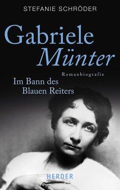 Gabriele Münter (eBook, ePUB) - Schröder, Stefanie