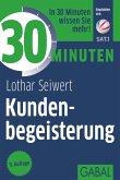 30 Minuten Kundenbegeisterung (eBook, ePUB)