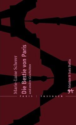 Die Bestie von Paris und andere Geschichten (eBook, ePUB) - Scherer, Marie-Luise