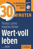 30 Minuten Wert-voll leben (eBook, PDF)