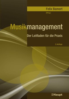 Musikmanagement (eBook, ePUB) - Bortoluzzi Dubach, Elisa; Glasl, Friedrich; Knüsel, Pius