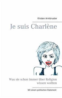 Je suis Charlène (eBook, ePUB)