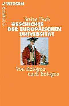 Geschichte der europäischen Universität (eBook, ePUB) - Fisch, Stefan