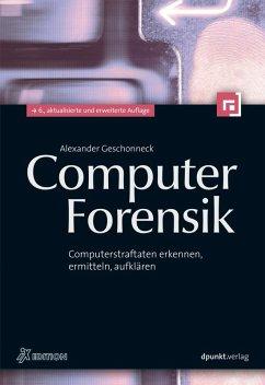 Computer-Forensik (iX Edition) (eBook, ePUB) - Geschonneck, Alexander