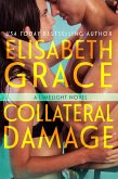 Collateral Damage (Limelight, #3) (eBook, ePUB)