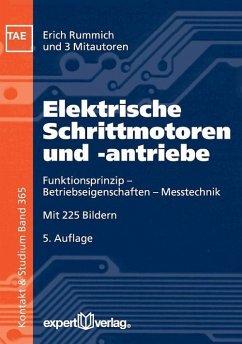 Elektrische Schrittmotoren und -antriebe - Rummich, Erich; Ebert, Hermann; Gfrörer, Ralf; Traeger, Friedrich