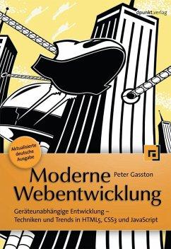 Moderne Webentwicklung (eBook, ePUB) - Gasston, Peter