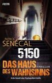 5150 - Das Haus des Wahnsinns (eBook, ePUB)