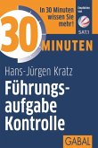 30 Minuten Führungsaufgabe Kontrolle (eBook, ePUB)