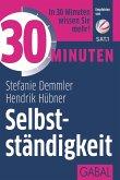 30 Minuten Selbstständigkeit (eBook, ePUB)