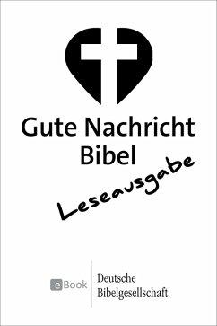 Gute Nachricht Bibel - Leseausgabe (eBook, ePUB)