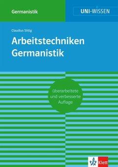 Uni-Wissen Arbeitstechniken Germanistik (eBook, ePUB) - Sittig, Claudius